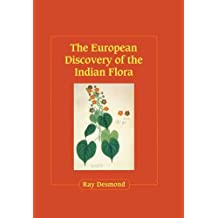 The European Discovery of the Indian Flora