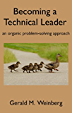 Becoming a Technical Leader (English Edition)