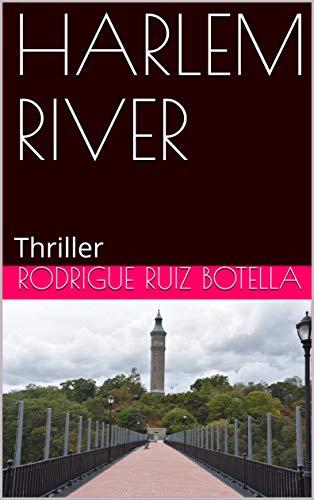Couverture du livre HARLEM RIVER: Thriller
