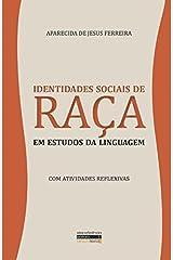 Identidades Sociais de Raça em Estudos da Linguagem Paperback