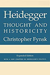 Heidegger: A Philosophical Reader: Thought and Historicity