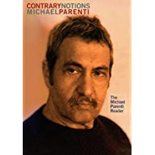 Contrary Notions: The Michael Parenti Reader