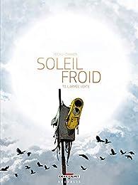 Soleil Froid, tome 3 : L'Armee verte par Jean-Pierre Pécau