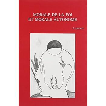 Morale De La Foi Et Morale Autonome: Confrontation Entre P. Delhaye Et J. Fuchs