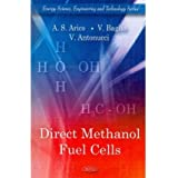 [(Direct Methanol Fuel Cells)] [ By (author) A.S. Arico, By (author) V. Baglio, By (author) V. Antonucci ] [May, 2010]