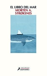 El libro del mar par Morten Strøksnes