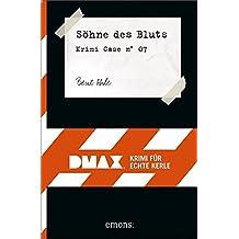 Söhne des Bluts: DMAX. Krimi für echte Kerle
