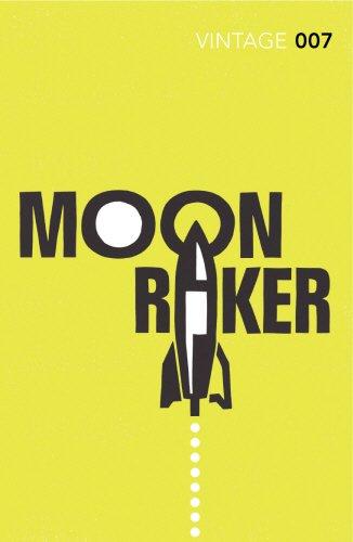 Moonraker: James Bond 007 (Vintage Classics)