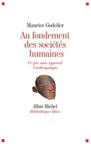 au-fondement-des-societes-humaines-ce-que-nous-apprend-lanthropologie-bibliotheque-idees