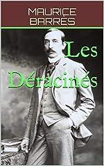 Les Déracinés de Maurice Barrès