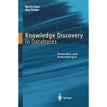 Knowledge Discovery in Databases: Techniken und Anwendungen (German Edition)