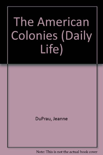 The American Colonies (Daily Life)