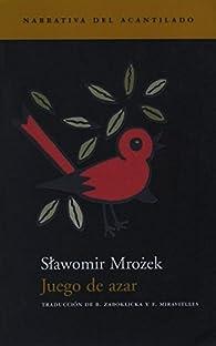 Juego de azar par Slawomir Mrozek