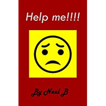 Help Me!!!: A Little Girl's Scary Journey (English Edition)