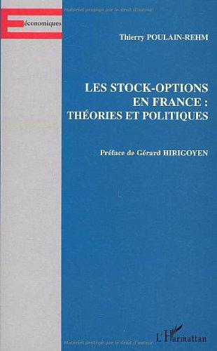 Les stock-options en France : théories et politiques