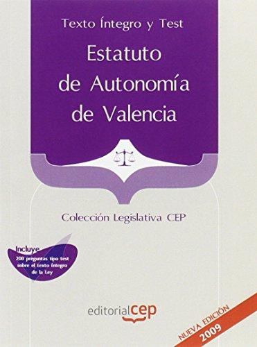 Estatuto de Autonomía de Valencia. Texto Íntegro  y Test. Colección Legislativa CEP (Colección 687) por Sin datos