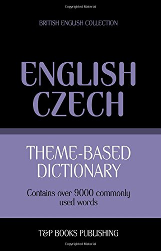 Theme-based dictionary British English-Czech - 9000 words