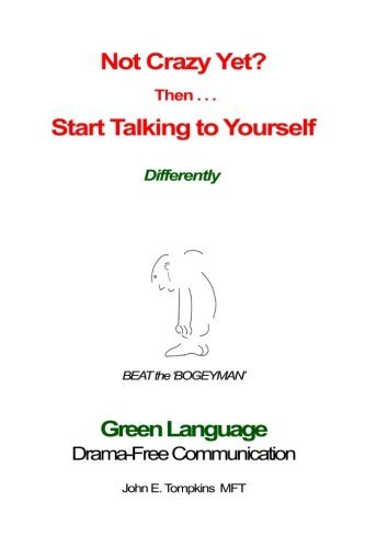 not-crazy-yet-then-start-talking-to-yourself-differently-by-john-e-tompkins-2015-01-20