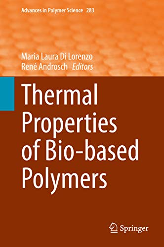 Thermal Properties of Bio-based Polymers (Advances in Polymer Science Book 283) (English Edition)