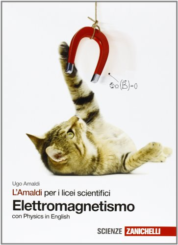 L'Amaldi per i licei scientifici. Elettromagnetismo. Con Physics in english. Con espansione online