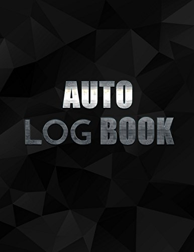 Auto Log Book: Auto Repair Log Book Journal (Date, Type of Repairs, Maintenance & Mileage)(8.5 x 11) V2