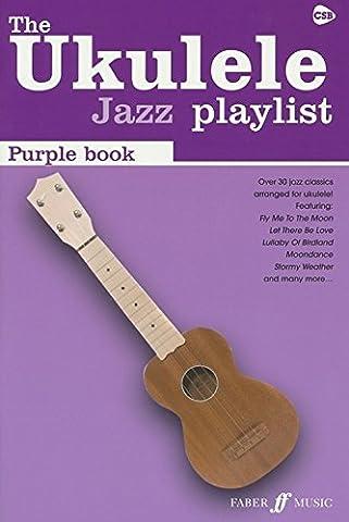 The Ukulele Jazz Playlist: Purple Book. Partitions pour Paroles et Accords, Ukelele