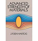 {ADVANCED STRENGTH OF MATERIALS (DOVER BOOKS ON ENGINEERING) BY DEN HARTOG J P } [PAPERBACK]