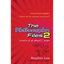 The Philosophy Files 2 by Stephen Law (2006-03-16)