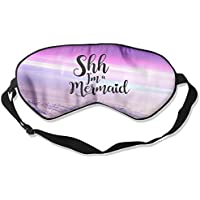 Shh I Am A Mermaid 99% Eyeshade Blinders Sleeping Eye Patch Eye Mask Blindfold For Travel Insomnia Meditation preisvergleich bei billige-tabletten.eu