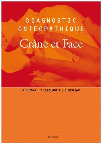 Diagnostic ostéopathique - Crâne et Face