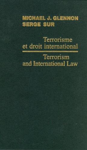 Terrorisme Et Droit International / Terrorism and ...