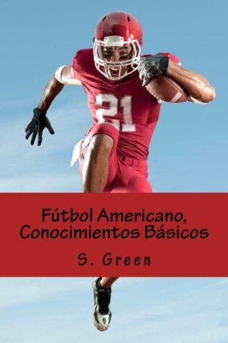 Futbol Americano, Conocimientos Basicos