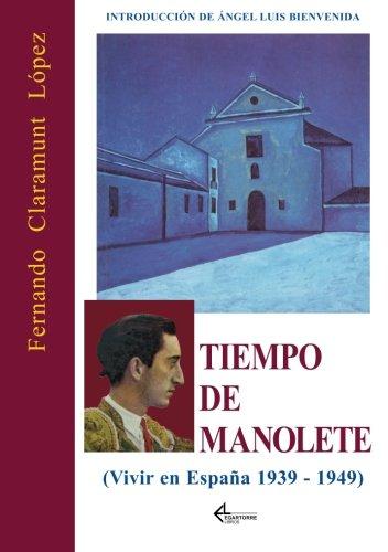 Tiempo De Manolete por Fernando Claramunt López