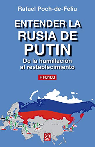 Entender la Rusia de Putin (A Fondo)