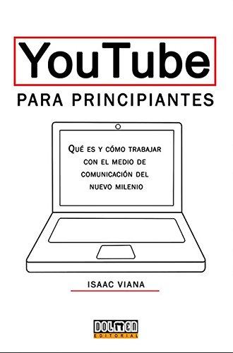 youtube-para-principiantes-que-es-y-como-trabajar-en-el-medio