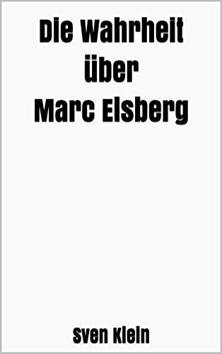 Die Wahrheit über Marc Elsberg