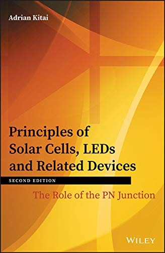 Principles of Solar Cells, LEDs and Related Devices: The Role of the PN Junction (English Edition) Pn Led