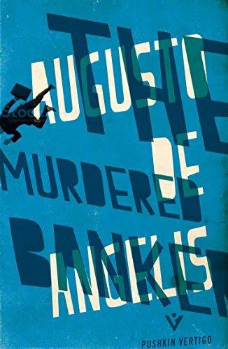 The Murdered Banker (Pushkin Vertigo) by Augusto De Angelis (2016-02-23)