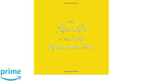 Le Livre Dor De Mes 6 Ans Joyeux Anniversaire Livre Dor