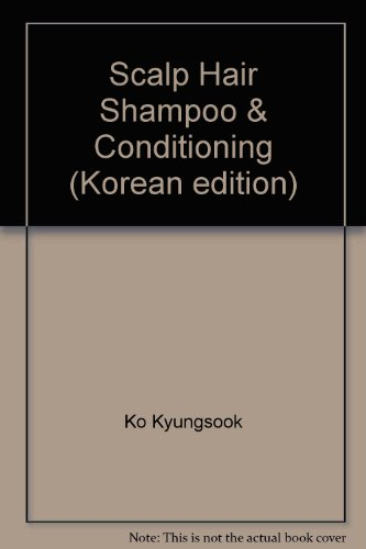 Scalp Hair Shampoo & Conditioning (Korean edition)