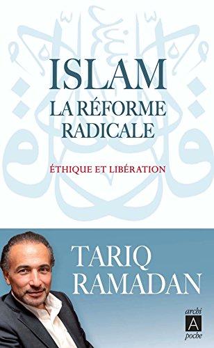 ISLAM, LA REFORME RADICALE