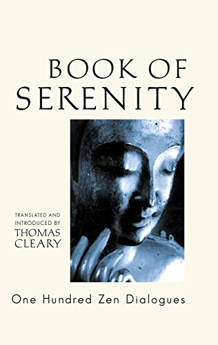 The Book of Serenity: One Hundred Zen Dialogues