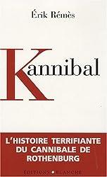 Kannibal : l'histoire terrifiante du cannibale de Rothenburg