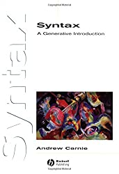 Syntax: A Generative Introduction (Introducing Linguistics)