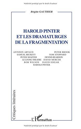 Harold Pinter et les dramaturges de la fragmentation