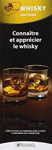 Connaître et apprécier le whisky par James Turnbull