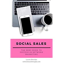 Social Sales: The New Guide to Success in Network Marketing (English Edition)