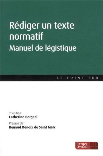 Rédiger un texte normatif : Manuel de légistique
