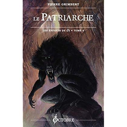 les Enfants de Ji, tome 4 : le Patriarche