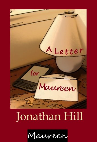 A Letter for Maureen (Maureen #2) by Jonathan Hill